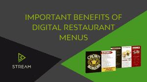 Restaurant Menu – Important Benefits going Digital